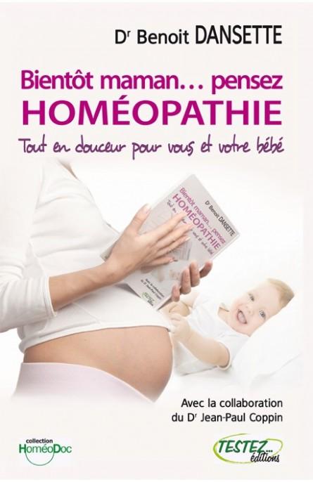 Livre Bientôt maman...pensez homéopathie